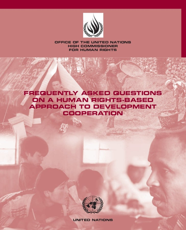 OFFICE OF THE UNITED NATIONS          HIGH COMMISSIONER          FOR HUMAN RIGHTSFREQUENTLY ASKED QUESTIONS  ON A HUMAN RI...