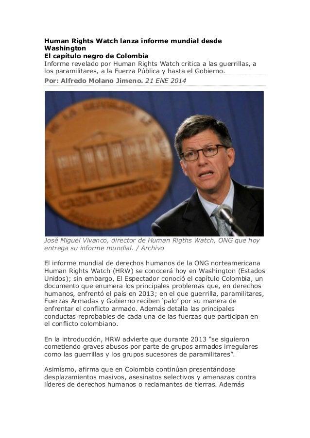 Human Rights Watch lanza informe mundial desde Washington El capítulo negro de Colombia Informe revelado por Human Rights ...