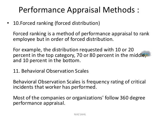 effective appraisal methods undertaken by companies commerce essay 4) to study the effectiveness of performance appraisal system in different organization 5)to study the practical application of performance appraisal 6) to compare appraisal system of different organization and find out the most common parameters for.