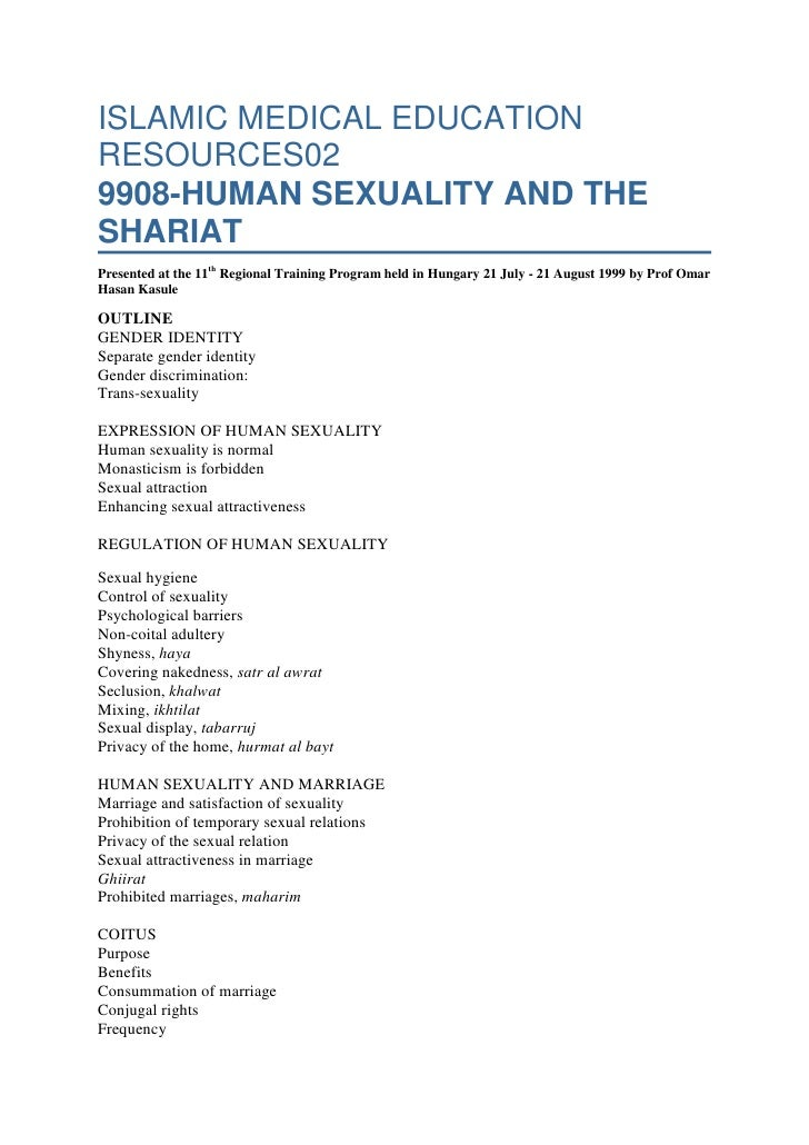 ISLAMIC MEDICAL EDUCATION RESOURCES029908-HUMAN SEXUALITY AND THE SHARIATPresented at the 11th Regional Training Program h...