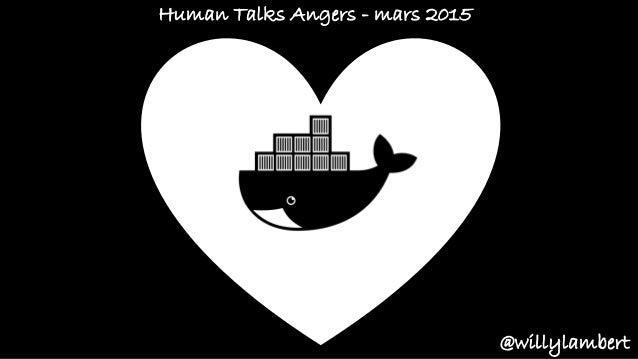 @willylambert Human Talks Angers - mars 2015