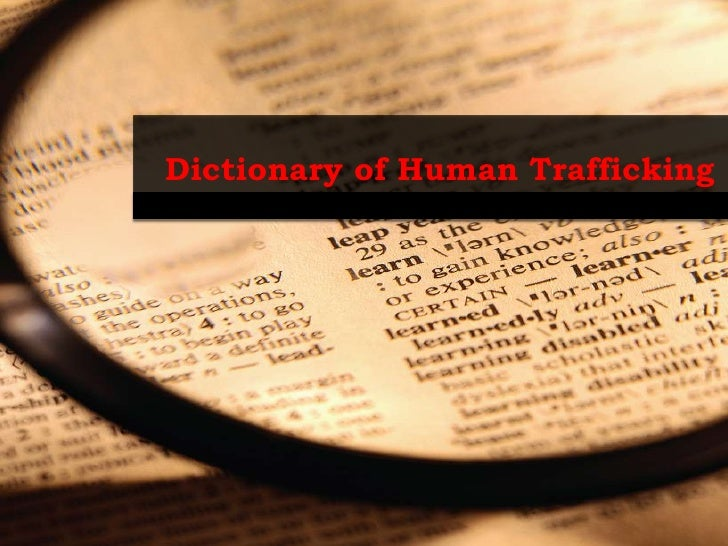 Dictionary of Human Trafficking<br />