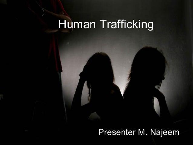 Human Trafficking Presenter M. Najeem