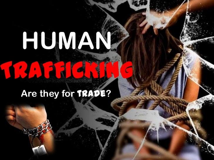 Human Trafficking in India Human Trafficking
