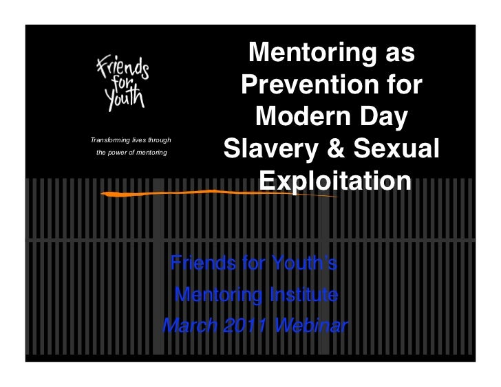 Mentoring as Prevention for Modern Day Slavery and Sexual Exploitation