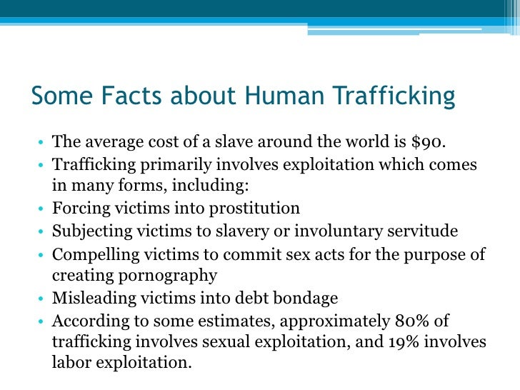 human trafficking essay introduction Human trafficking essay human trafficking 1210 words  introduction human trafficking is one of the most heinous crimes that operate over transnational boundaries.