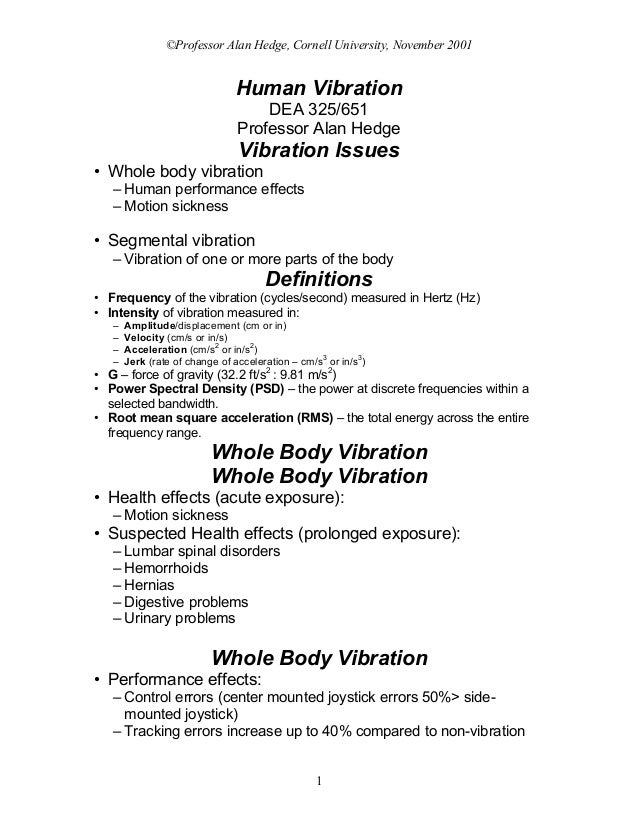 ©Professor Alan Hedge, Cornell University, November 2001                               Human Vibration                    ...
