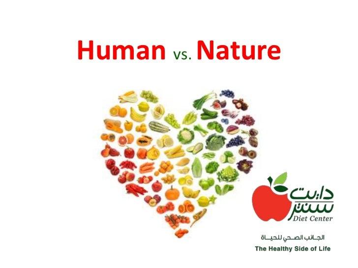 Human vs. nature