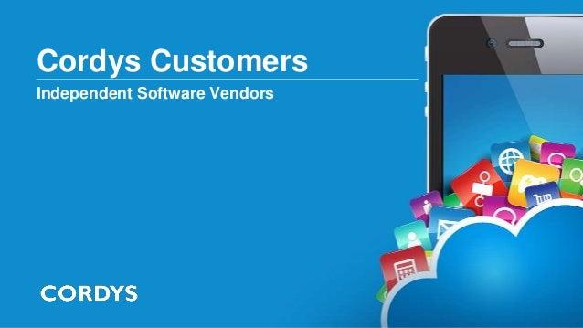 Cordys CustomersIndependent Software Vendors