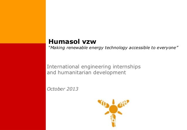 "Humasol vzw  ""Making renewable energy technology accessible to everyone""  International engineering internships and humani..."
