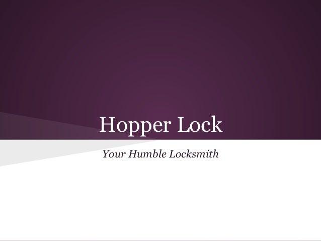 Hopper LockYour Humble Locksmith