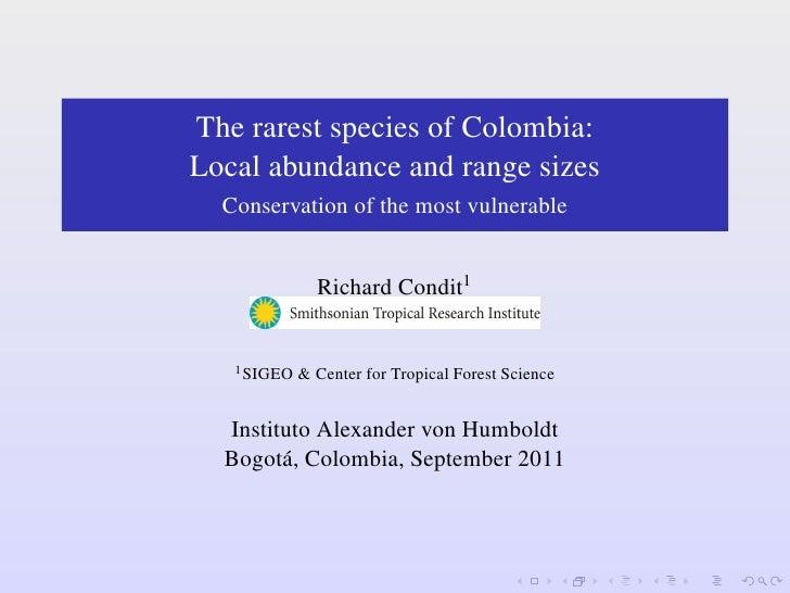Diversidad y abundancia de árboles a gran escala en los Américas: estudios de especímenes y parcelas juntos - Richard Condit