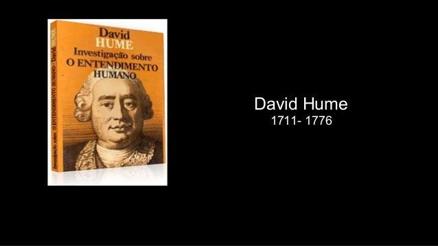 David Hume 1711- 1776