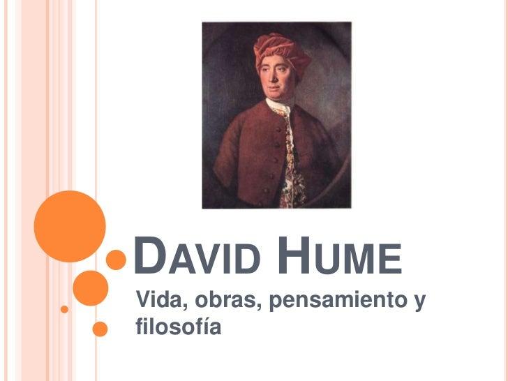 DAVID HUMEVida, obras, pensamiento yfilosofía