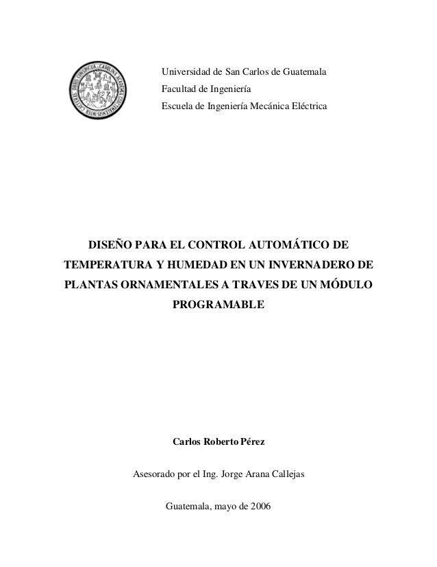 Universidad de San Carlos de Guatemala                Facultad de Ingeniería                Escuela de Ingeniería Mecánica...