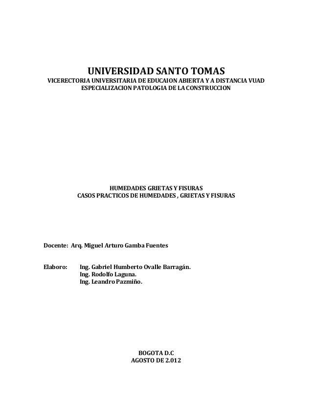 UNIVERSIDADSANTOTOMAS    VICERECTORIAUNIVERSITARIADEEDUCAIONABIERTAYADISTANCIAVUAD             ESPECIALIZACION...