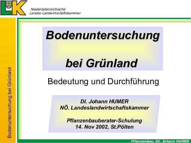 Niederösterreichische Landes-Landwirtschaftskammer  Bodenuntersuchung bei Grünland  Bodenuntersuchung bei Grünland Bedeutu...