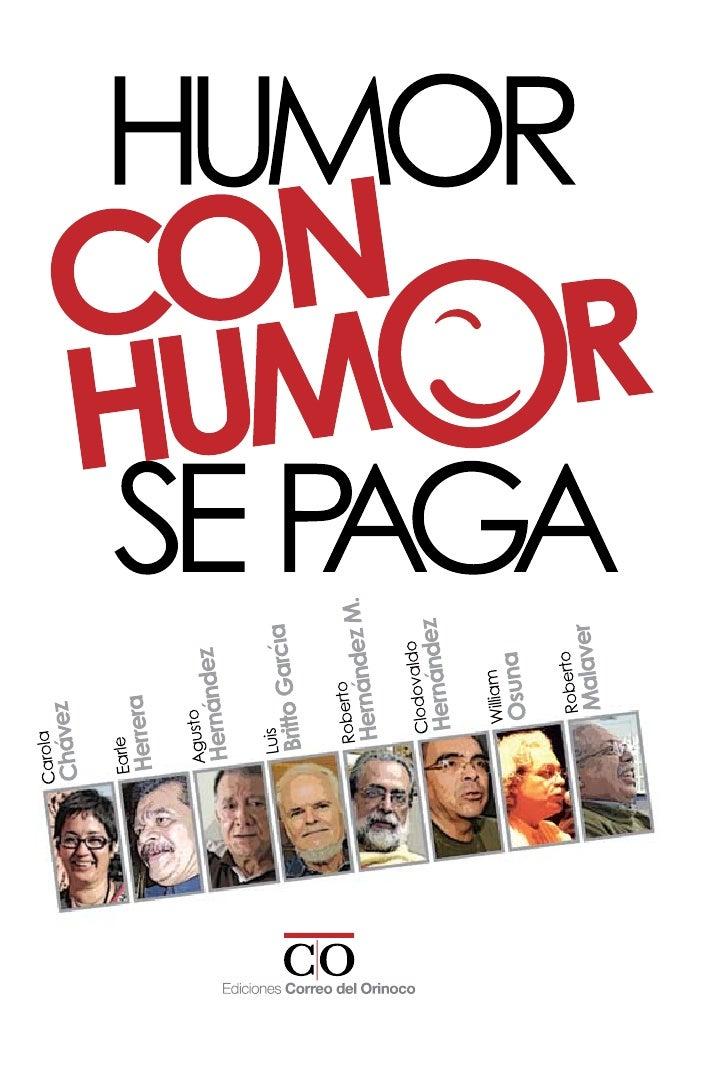 Humor con humor se paga...
