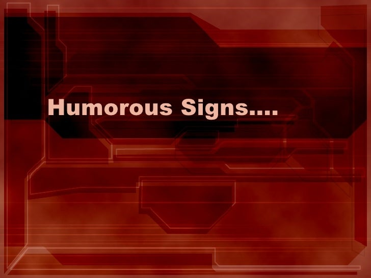 Humorous Signs