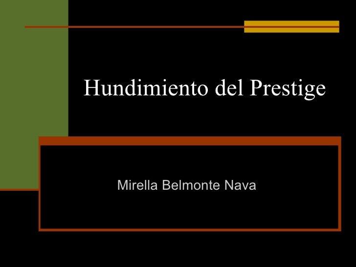 Hundimiento del Prestige Mirella Belmonte Nava