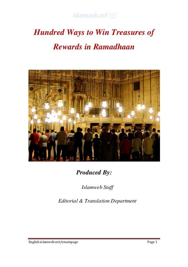 English.islamweb.net/emainpage Page 1 Hundred Ways to Win Treasures of Rewards in Ramadhaan Produced By: Islamweb Staff Ed...