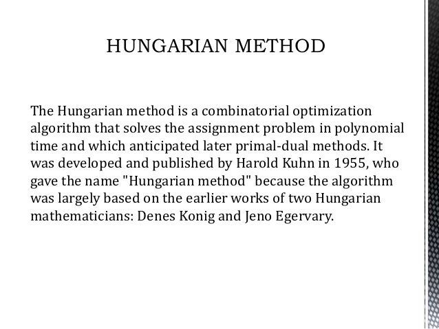 The hungarian method for the assignment problem