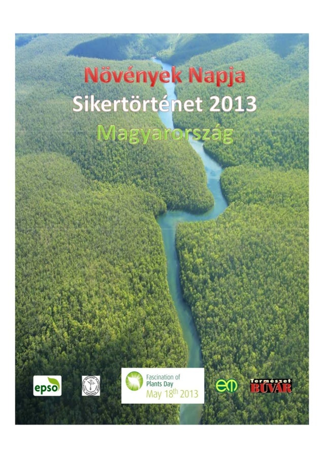 Hungarian 'Fascination of Plants Day' Success Story 2013   magyar sikertortenet fo pd 2013