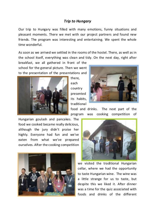 Trip to Hungary Our trip to Hungary was filled with many emotions, funny situations and pleasant moments. There we met wit...