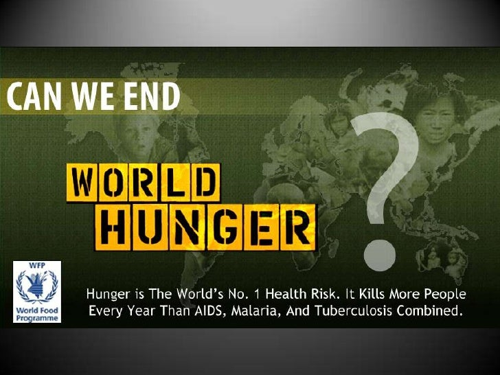Can We End World Hunger?