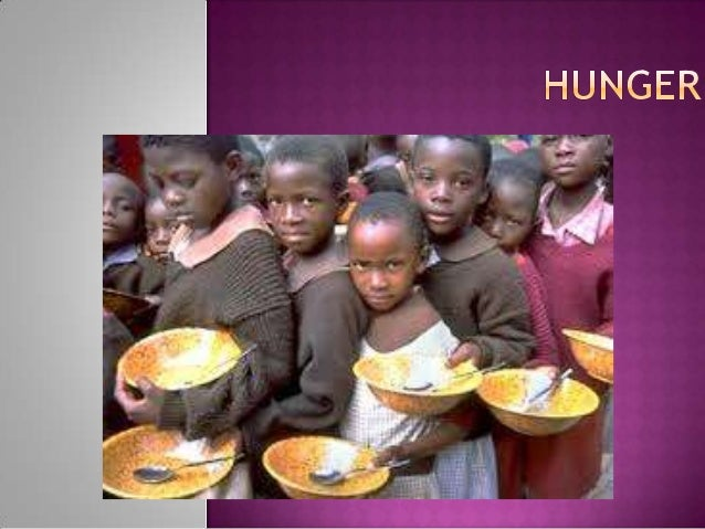 What  is Hunger History of Hunger Life of it's Victim 10 ways to prevent Hunger