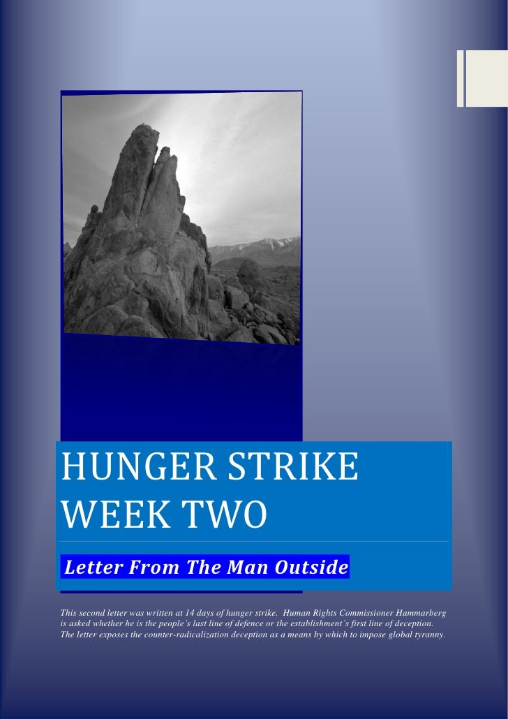 Hunger Strike Week Two   Letter From The Man Outside