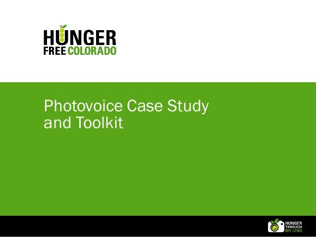 Hunger Free Colorado - Hunger Through My Lens - Photovoice Case Study & Toolkit