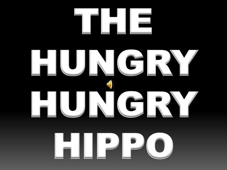 Hungry hippo folktale