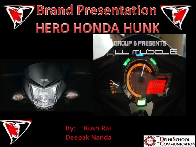Brand Presentation for Hero Honda Hunk