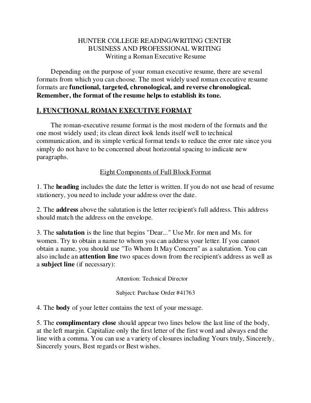 HUNTER COLLEGE READING/WRITING CENTER BUSINESS AND PROFESSIONAL WRITING Writing a Roman Executive Resume Depending on the ...