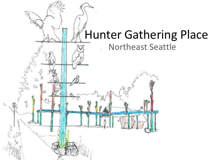 Hunter Gathering Place<br />Northeast Seattle<br />