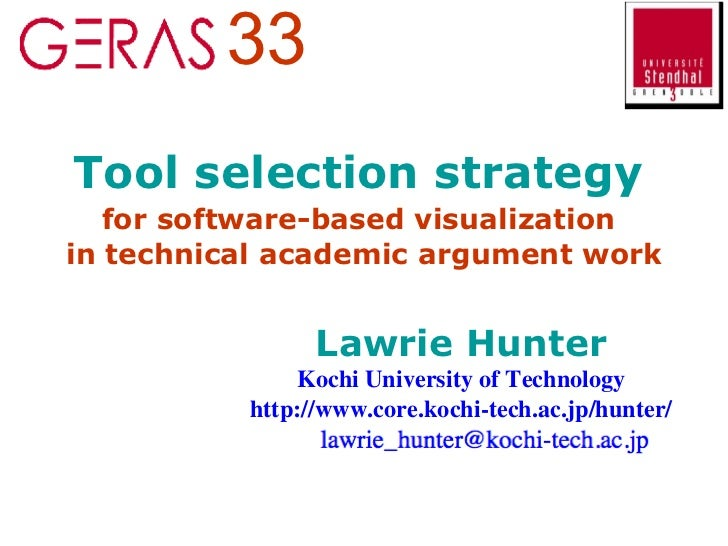 Tool selection strategy   for software-based visualization   in technical academic argument work Lawrie Hunter Kochi Unive...