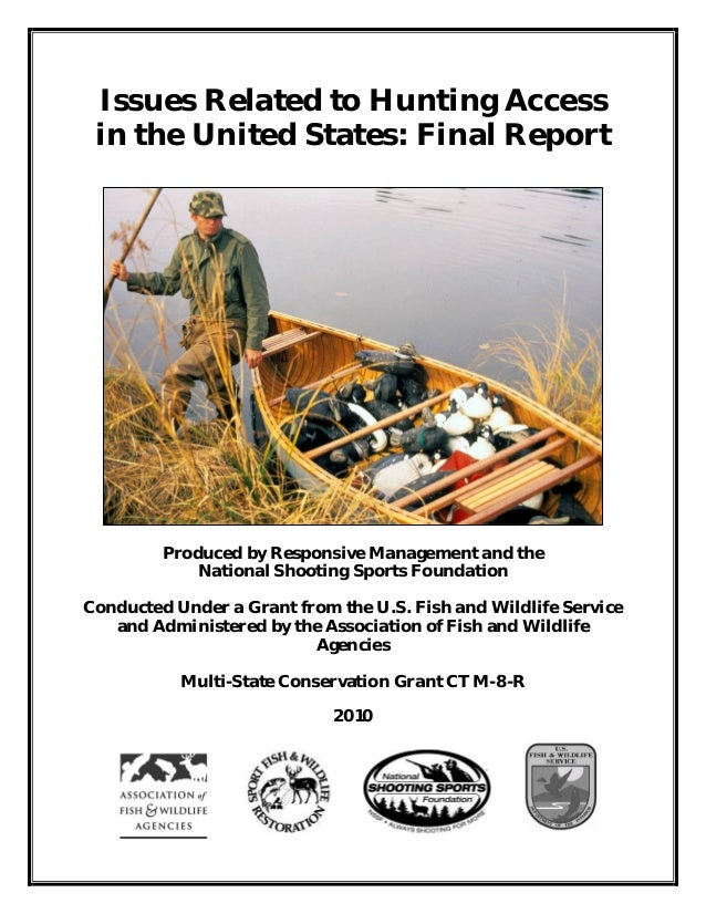 Issues Related to Hunting Access in the United States: Final Report         Produced by Responsive Management and the     ...