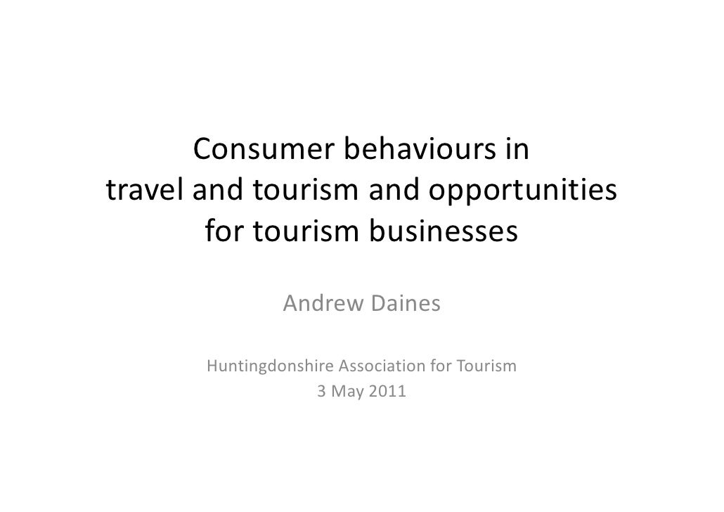 Consumer behaviours in travel and tourism and opportunities for tourism businesses