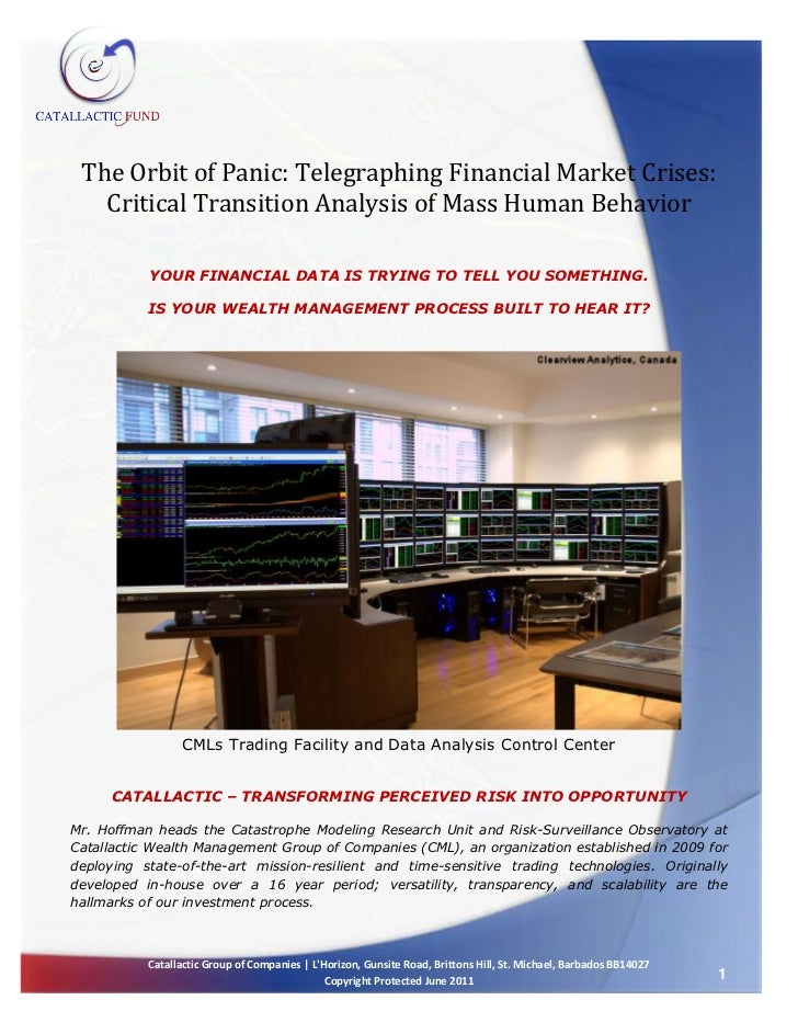 The Orbit of Panic: Telegraphing Financial Market Crises:   Critical Transition Analysis of Mass Human Behavior           ...