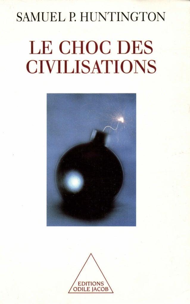 SAMUEL P. HUNTINGTON  LE CHOC DES  CIVILISATIONS