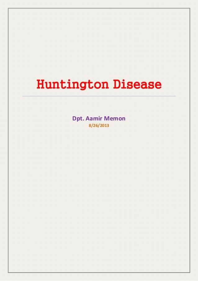 Huntington Disease Dpt. Aamir Memon 8/26/2013