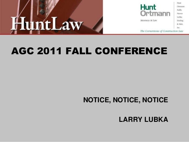AGC 2011 FALL CONFERENCE NOTICE, NOTICE, NOTICE LARRY LUBKA