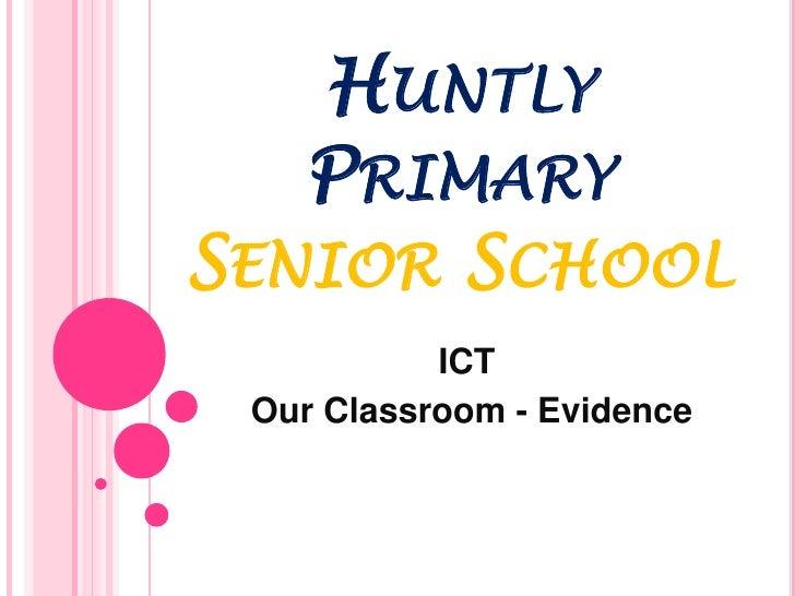 Huntly Primary School Ict Evidence