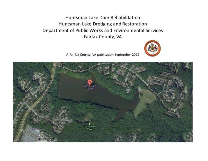 Huntsman Lake Dam Rehabilitation Project