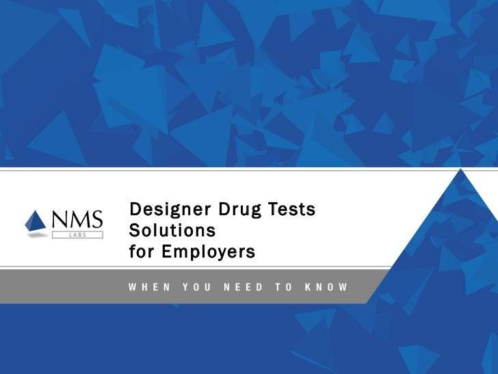 Designer Drugs Testing Solutions for Employers