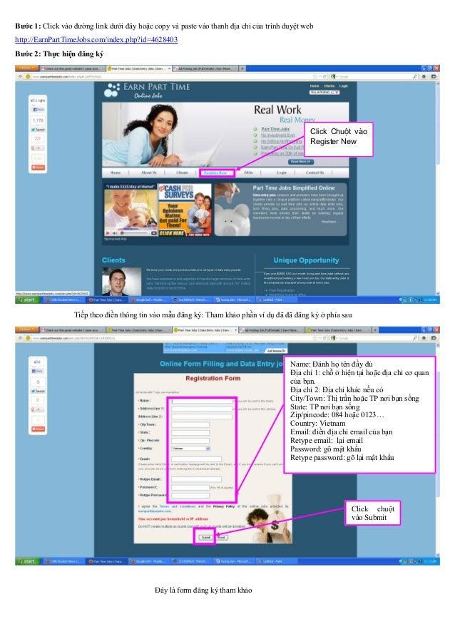Bước 1: Click vào đường link dưới đây hoặc copy và paste vào thanh địa chỉ của trình duyệt web http://EarnPartTimeJobs.com...