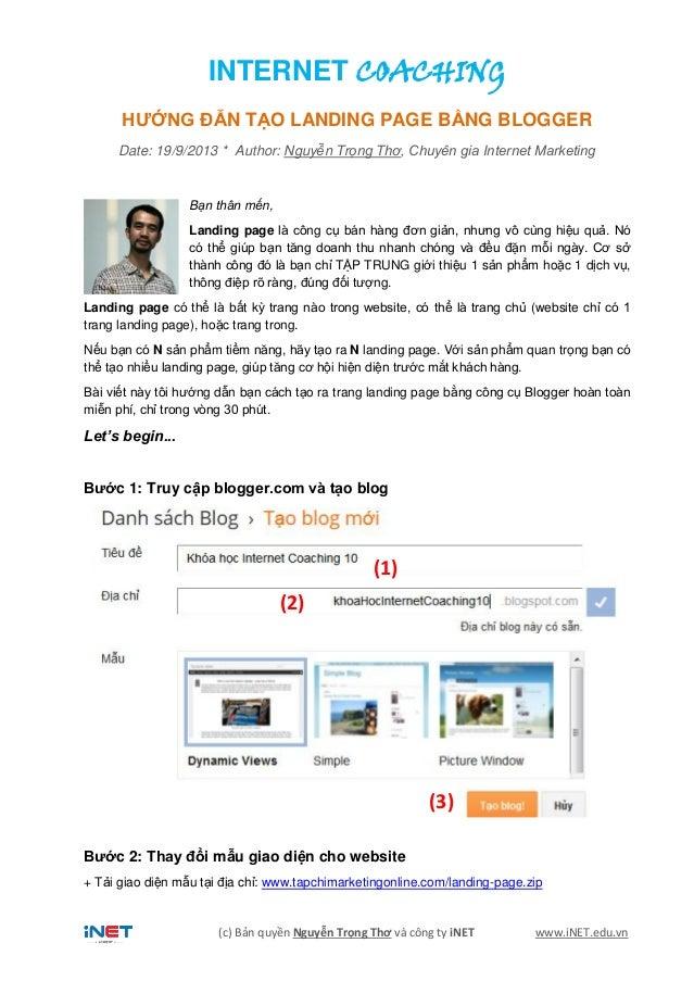 (c) Bản quyền Nguyễn Trọng Thơ và công ty iNET www.iNET.edu.vn INTERNET COACHING HƯỚNG ĐẪN TẠO LANDING PAGE BẰNG BLOGGER D...