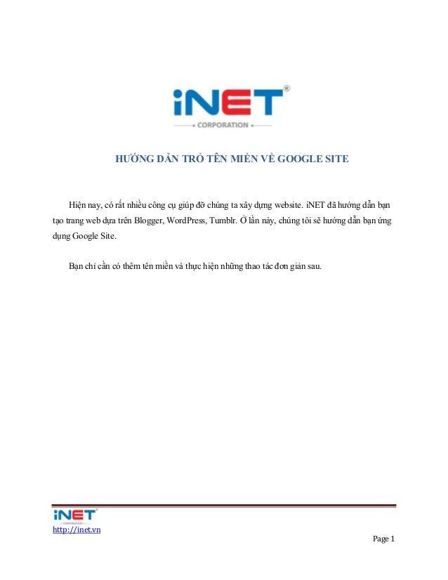 HƯỚNG DẪN TRỎ TÊN MIỀN VỀ GOOGLE SITE    Hiện nay, có rất nhiều công cụ giúp đỡ chúng ta xây dựng website. iNET đã hướng d...