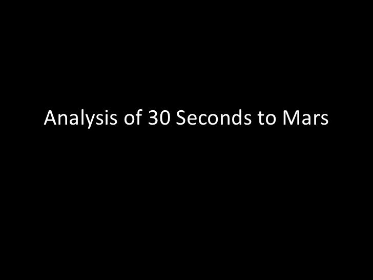 Analysis of 30 Seconds to Mars<br />